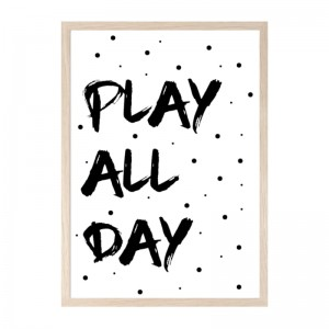 Poster A4: Play all day