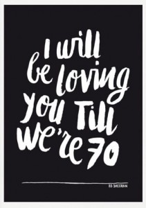 Poster A3: I will be loving you